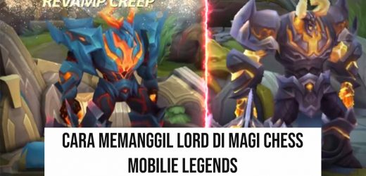Cara Memanggil Lord di Magic Chess