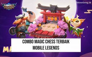 5 Combo Magic Chess Terkuat dan Terbaik 2020