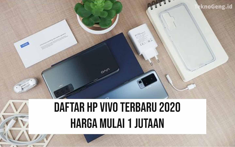 Mulai 1 Jutaan, Inilah 5 HP Vivo Terbaru 2020
