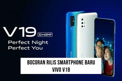 Bocoran Rilis Vivo V19 yang Mengusuk Kamera Selfie Malam Hari