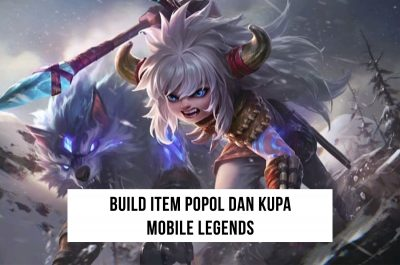 Build Item Popol dan Kupa Tersakit 2020 Mobile Legends