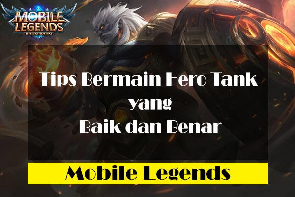 Cara Bermain Tank Mobile Legends yang Baik dan Benar