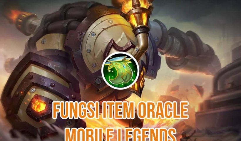 Fungsi Oracle Mobile Legends