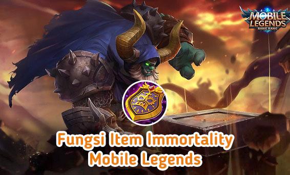 Fungsi Immortality, Item Sejuta Umat di Mobile Legends