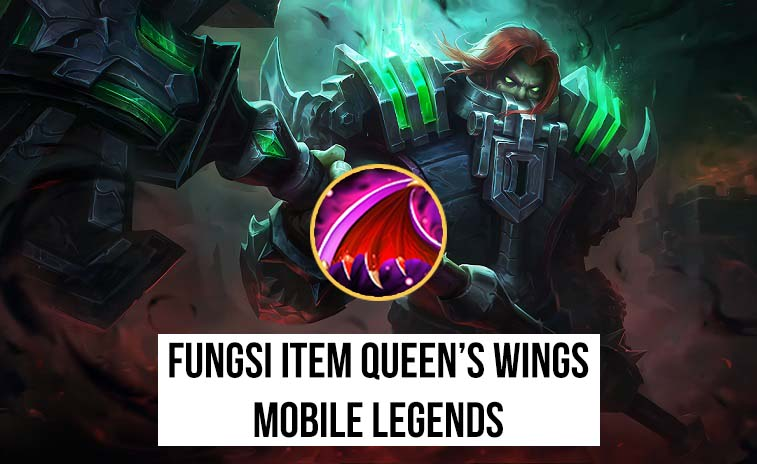 Fungsi Queen's Wings Mobile Legends
