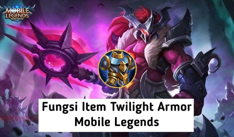 Fungsi Twilight Armor mobile Legends