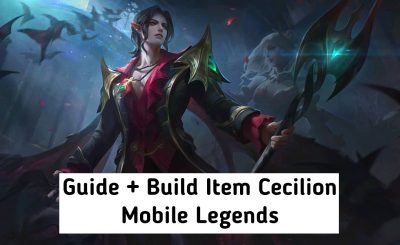Build Item Cecilion Terbaru 2021 Mobile Legends