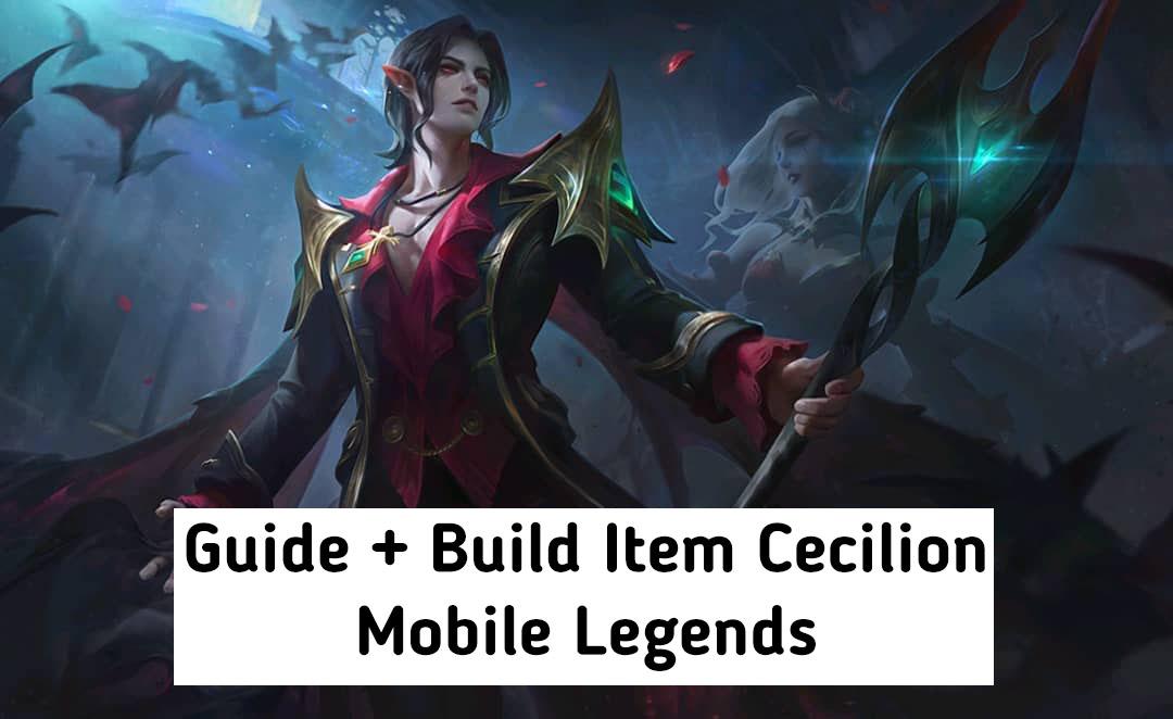 Build Item Cecilion Terbaik dan Tersakit 2020 Mobile Legends