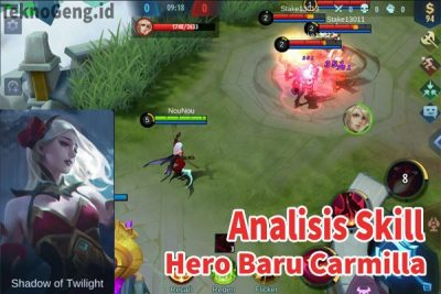 Analisis Skill Hero Baru Carmilla Mobile Legends