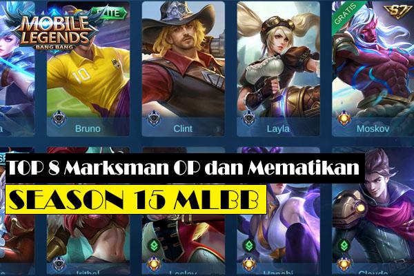 8 Marksman Terbaik & Tersakit Season 15 Mobile Legends 2020