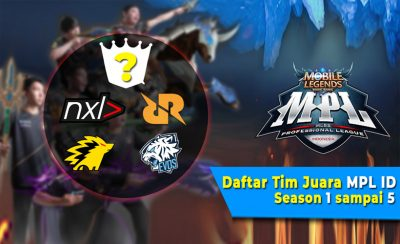 Ini Dia! Tim E-Sport Juara MPL ID Season 1 sampai 5 Mobile Legends