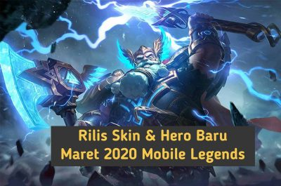 Rilis Skin dan Hero Baru Mobile Legends Maret 2020