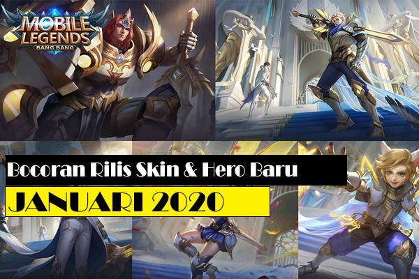 Rilis Skin dan Hero Baru Mobile Legends Januari 2020