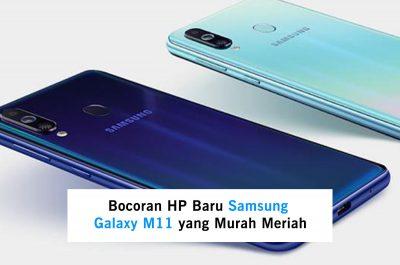 Bocoran HP Baru Samsung Galaxy M11 yang Murah Meriah