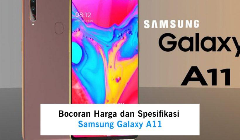 Bocoran Harga dan Spesifikasi Samsung Galaxy A11 : TeknoGeng