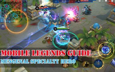 Short Guiede: Mengenal Specialty Hero Mobile Legends